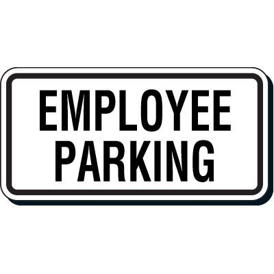 Reflective Parking Lot Signs - Employee Parking