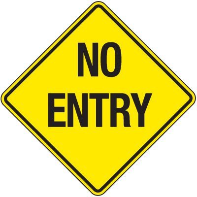 Reflective Parking Lot Signs - No Entry