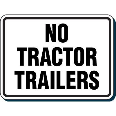 Reflective Parking Lot Signs - No Tractors Trailers