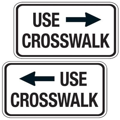 Reflective Pedestrian Signs - Use Crosswalk (Left/Right Arrow)