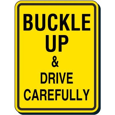 Reflective Seat Belt Signs - Buckle Up Drive Carefully