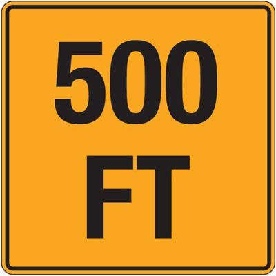 Reflective Traffic Signs - 500 Ft