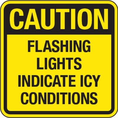 Reflective Traffic Signs - Caution Flashing Lights