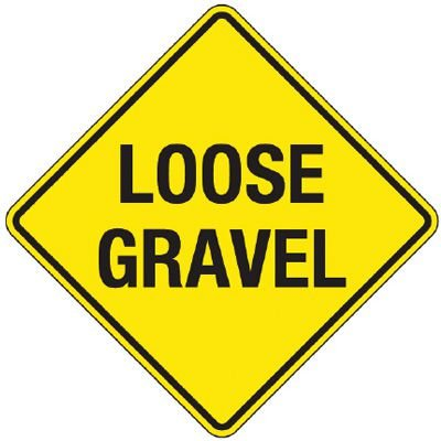 Reflective Warning Signs - Loose Gravel