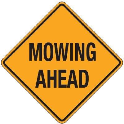 Reflective Warning Signs - Mowing Ahead