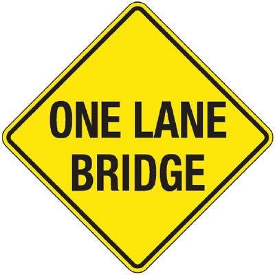 Reflective Warning Signs - One Lane Bridge