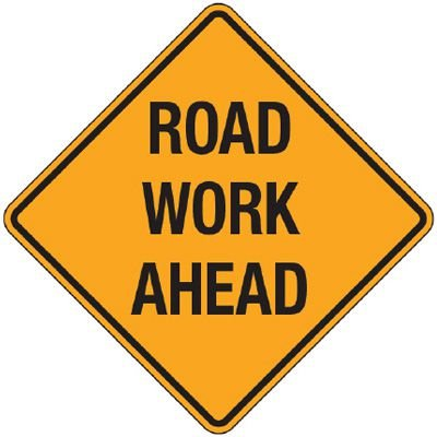 Reflective Warning Signs - Road Work Ahead