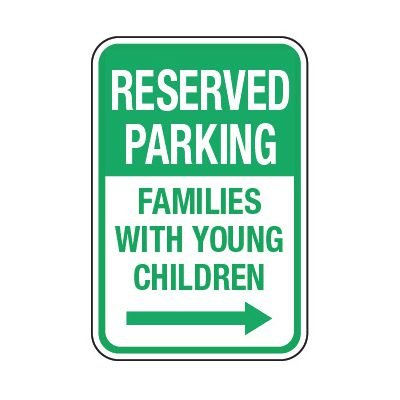 Reserved Families With Children (Right Arrow) - Preschool Parking Signs