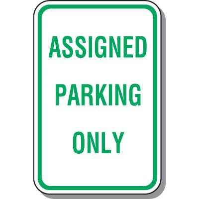 Reserved Parking Signs - Assigned Parking Only