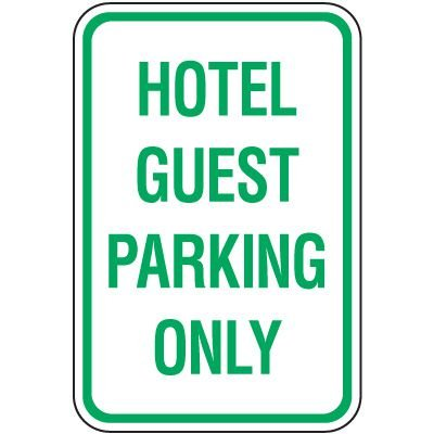 Reserved Parking Signs - Hotel Guest Parking Only