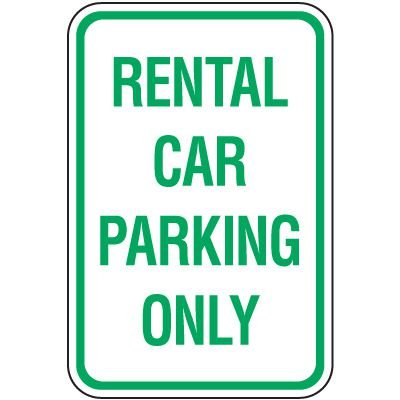 Reserved Parking Signs - Rental Car Parking Only