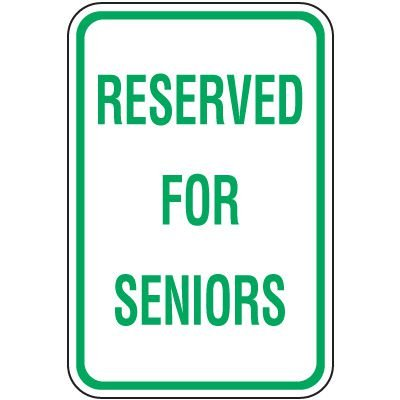 Reserved Parking Signs - Reserved For Seniors