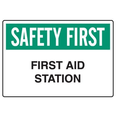 Workplace Safety Signs - Safety First First Aid Station