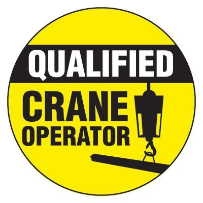 Safety Hard Hat Labels - Qualified Crane Operator