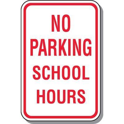 School Parking Signs - No Parking School Hours
