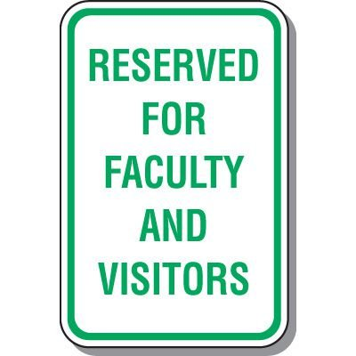 Parking Signs - Reserved For Faculty And Visitors