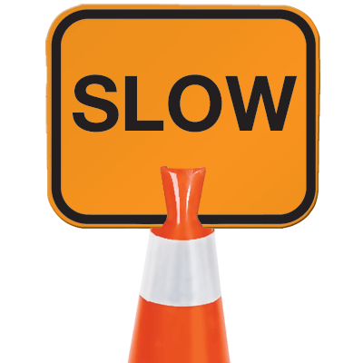 Arrow Sign Snap-On Cone Sign - Slow SLOW