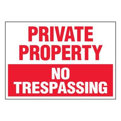 Ultra-Stick Signs - Private Property