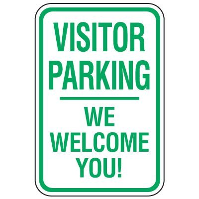 Visitor Parking Signs - We Welcome You