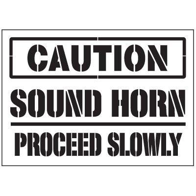 Warehouse Stencils - Caution Sound Horn Proceed Slowly