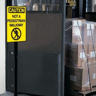 Caution Not A Pedestrian Walk Warehouse Traffic Signs