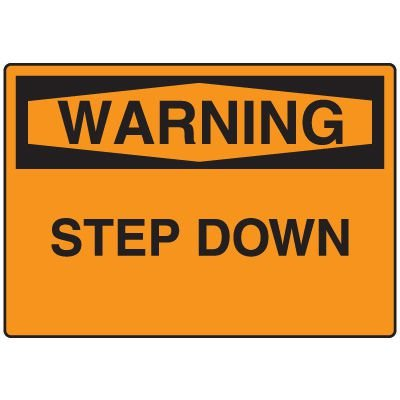 Warning Fall Hazard Sign - Step Down