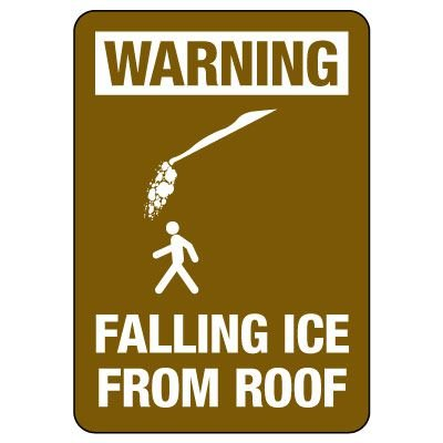 OSHA Warning Sign: Falling Ice From Roof