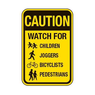 Watch Out Children Joggers Bicycles - School Parking Signs