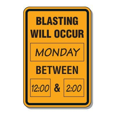 Write-On Blasting Alert Sign - Blasting Will Occur