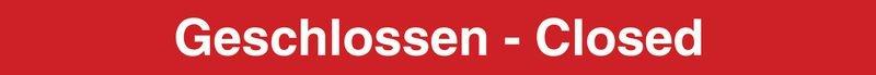 Geschlossen - Closed – Absperr-System Popular mit Gurtbändern