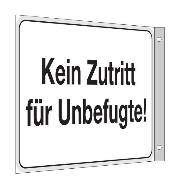 Kein Zutritt für Unbefugte - Fahnen- und Winkelschilder, mit Text