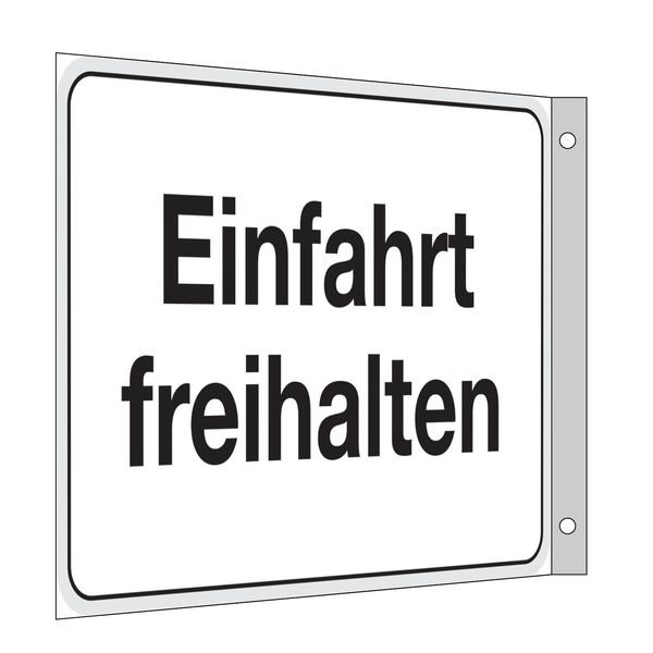 Einfahrt freihalten - Fahnen- und Winkelschilder, mit Text