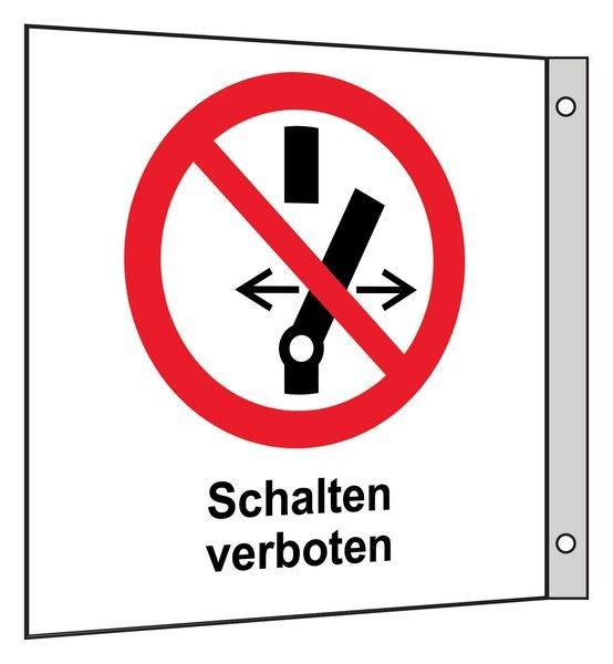 Schalten verboten - Fahnen- und Winkelschilder, Elektrotechnik
