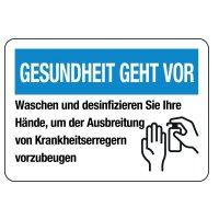 """Hinweisschilder """"GESUNDHEIT GEHT VOR - Waschen und desinfizieren Sie Ihre Hände"""""""