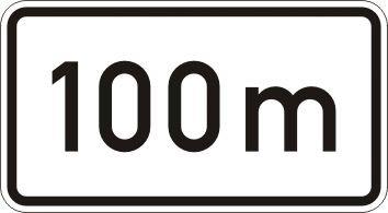 100 m - Zusatzzeichen für Deutschland, StVO, DIN 67520