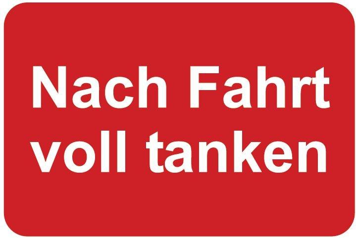 Nach Fahrt voll tanken – Aufkleber zur Fahrzeugkennzeichnung