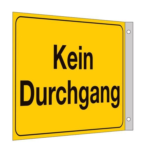 Kein Durchgang - Fahnen- und Winkelschilder, mit Text