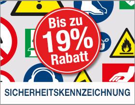 Bis zu 19 % Rabatt auf Sicherheitskennzeichnung & Betriebskennzeichnung sichern