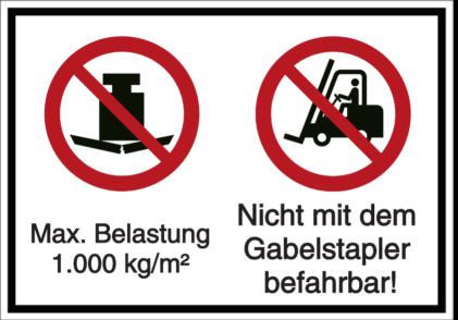 Vorlage: Max. Belastung 1.000 kg/m² Nicht mit dem Gabelstapler befahrbar!