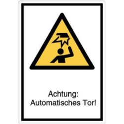 Vorlage: Achtung: Automatisches Tor!