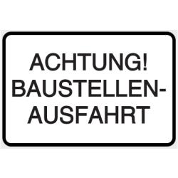 Vorlage: ACHTUNG! BAUSTELLENAUSFAHRT