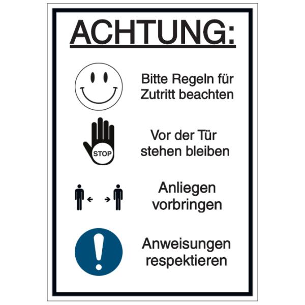Vorlage: Achtung - Bitte Regeln für Zutritt beachten - Vor der Tür stehen bleiben - Anliegen vorbringen -  Anweisungen respektieren