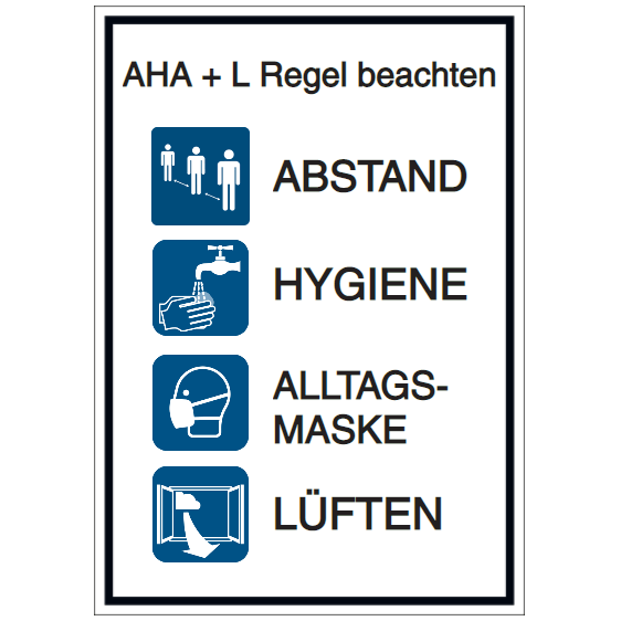 Vorlage: AHA + L Regel beachten: Abstand - Hygiene - Alltagsmaske - Lüften