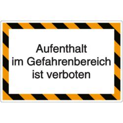 Vorlage: Aufenthalt im Gefahrenbereich ist verboten