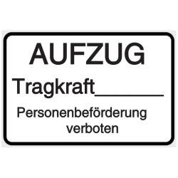 Vorlage: AUFZUG - Tragkraft - Personenbeförderung verboten