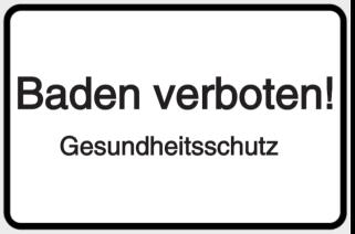 Vorlage: Baden verboten! Gesundheitsschutz