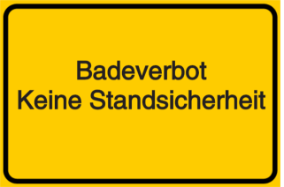 Vorlage: Badeverbot-Achtung:Keine Standsicherheit