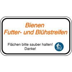Vorlage: Bienen Futter- und Blühstreifen - Flächen bitte sauber halten! Danke!