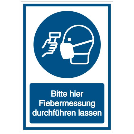 Vorlage: Bitte hier Fiebermessung durchführen lassen