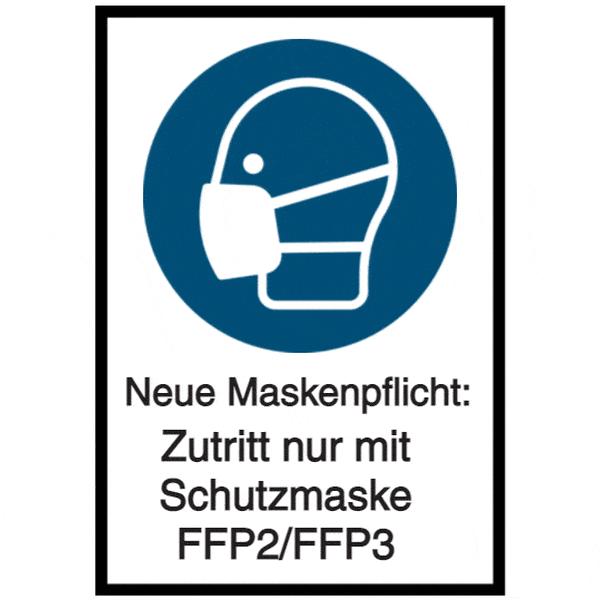 Vorlage: Neue Maskenpflicht - Zutritt nur mit Schutzmaske FFP2 / FFP3